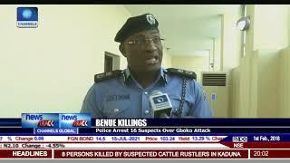 Gboko Killings: Police Arrest 16 Suspects In Benue