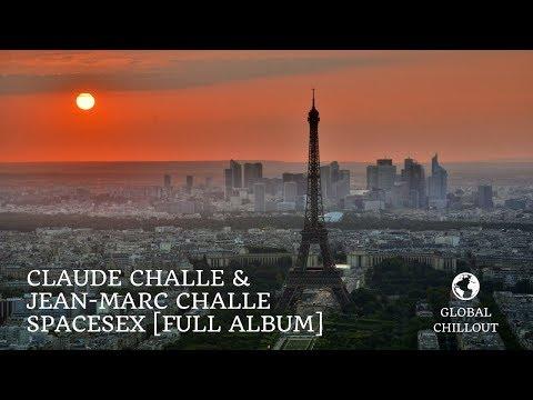 Claude Challe & Jean-Marc Challe - SpaceSex [Full Album]