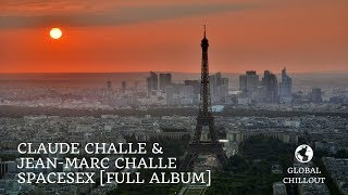 Claude Challe & Jean-Marc Challe - SpaceSex [Full Album]