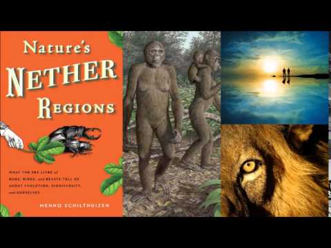 Nature's Nether Regions - evolutionary biologist Menno Schilthuizen