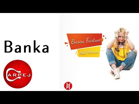 Burcu Furtun - Banka (Official Audio)