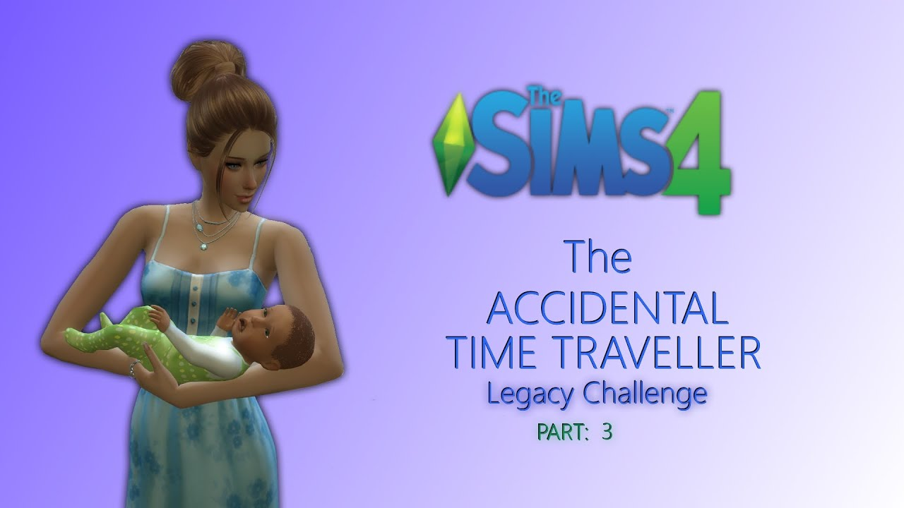 Sims  Accidental Time Traveller Challenge
