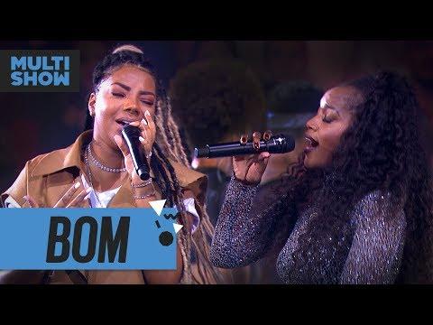 Bom  Ludmilla + Iza  Música Boa Ao Vivo  Música Multishow