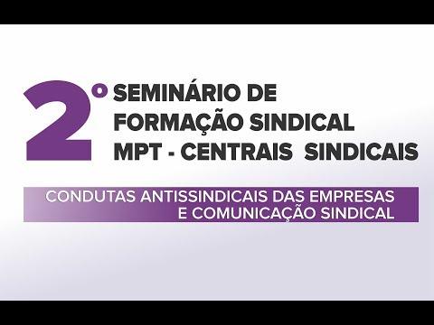 2º Seminário: Condutas Antissindicais das Empresas e Comunicação Sindical