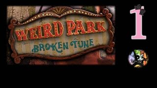 Weird Park 1: Broken Tune - Ep1 - w/Wardfire