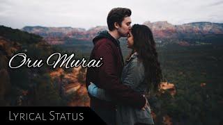 Cover images Oru Murai Status | Veyilukkum Kulir Varum | Venpa | Malaysian Tamil Song Status