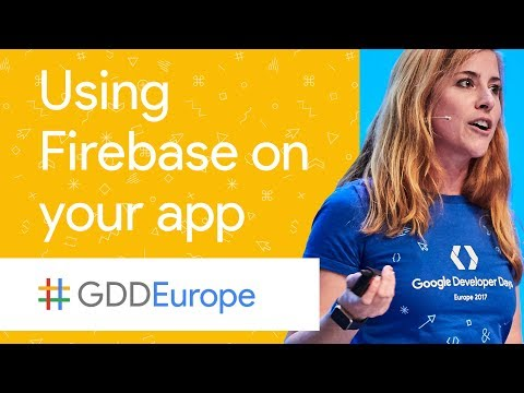 App to 60 - Using Firebase on Your Existing App (GDD Europe '17)