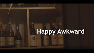Happy Awkward