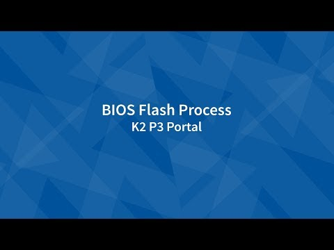 BIOS Flash Process   P3 Portal