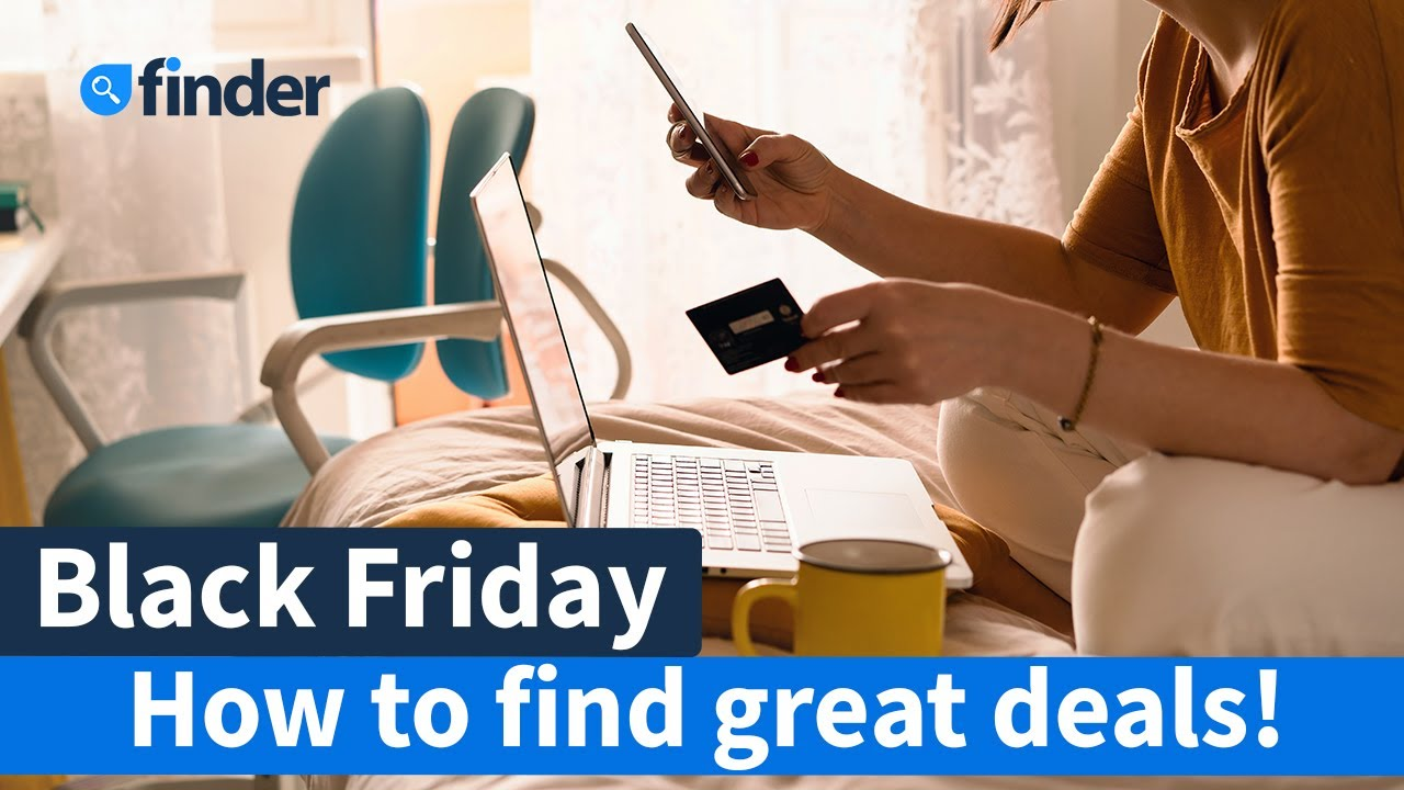 The easiest way to find the best Black Friday Deals in Australia - Finder Australia