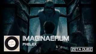 Phelex - Imaginaerum [EXCLUSIVE]