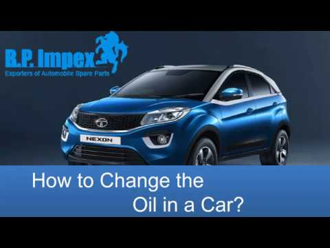 How To Change The Oil In A Car?