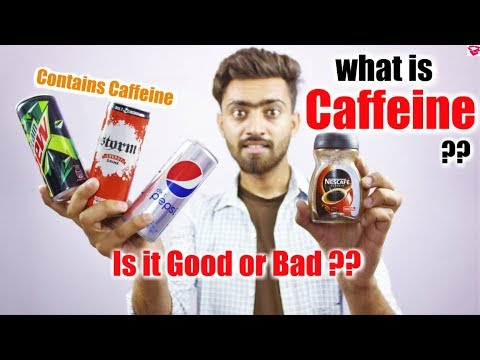 What is caffeine in hindi || caffeine is good or bad