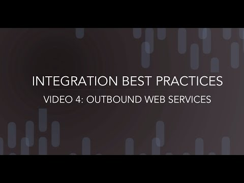 Integration Best Practices - Outbound Web Service