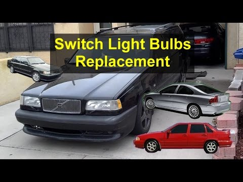 Interior Switches Light Bulb Replacement, Volvo 850, S70, 960, S80, Etc. - VOTD