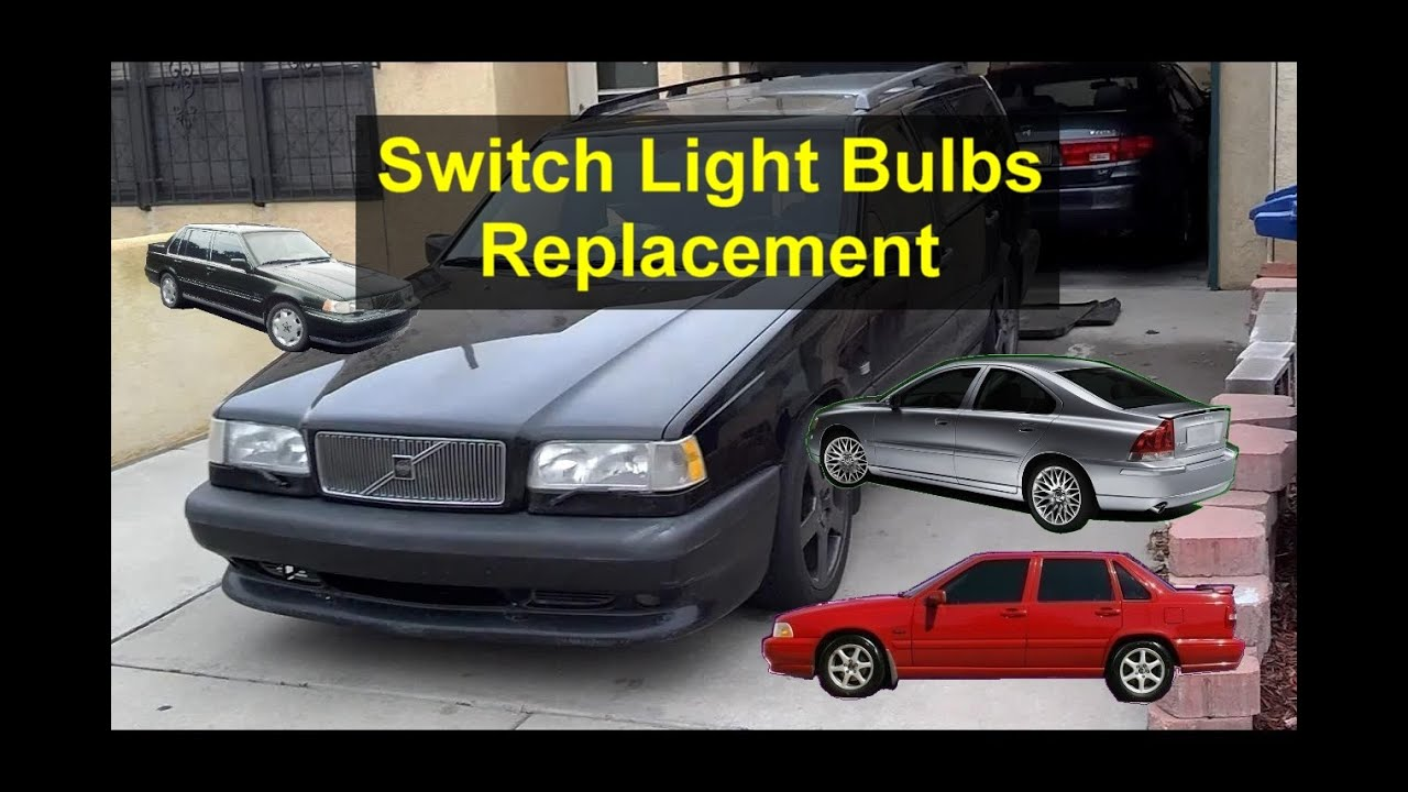 interior switches light bulb replacement volvo 850 s70 960 s80 rh youtube com