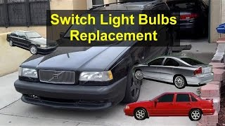 Interior Switches Light Bulb Replacement, Volvo 850, S70, 960, S80, Etc. - VOTD