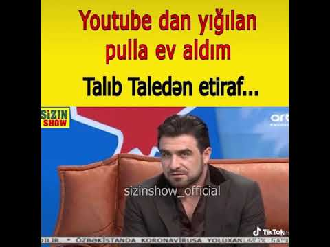 Talib Tale Youtubedan Qazandigi Pulla Ev Aldi Youtube