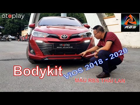 Vios 2020 độ bodykit RBS Thái Lan đẹp mê mẩn !!!