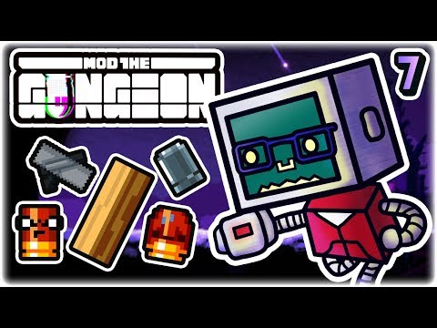 Wood Beam Spin to Win (Custom Run) | Part 7 | Let's Play: Enter the Gungeon Modded | Mod the Gungeon