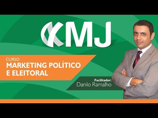 Curso Marketing Político e Eleitoral | 7ª edição | MJ Capacitações