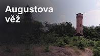 Augustova věž zvaná Dymník