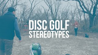Disc Golf Stereotypes | Disc Golf Comedy