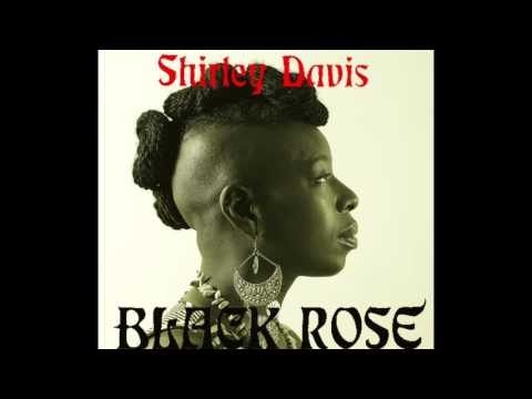 "Shirley Davis & The SilverBacks ""Black Rose"" (single)"