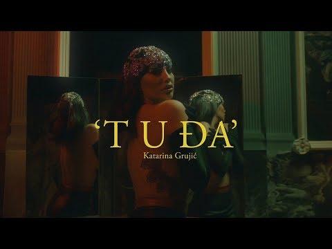 KATARINA GRUJIC – TUDJA (OFFICIAL VIDEO)