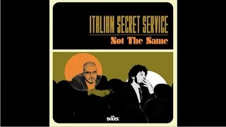 Italian Secret Service - Not The Same (Full Album Acid Jazz Bossa Easy Listening Cocktail Lounge)