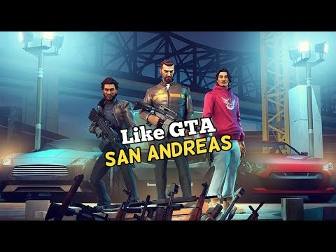 Top 10 Games Like GTA San Andreas For IOS & Android