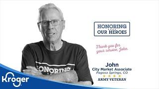Honoring our Heroes Veteran John│VIDEO │Kroger