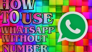 USE WhatsApp Without Number | Vishu Dubey Android Hacks |