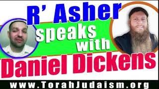 R' Asher speaks with Daniel Dickens