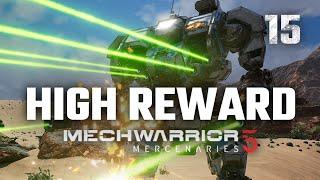High Reward Quests | Mechwarrior 5: Mercenaries | 2nd Playthrough | Episode #15