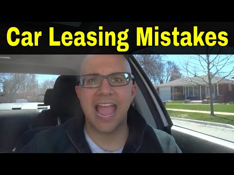 5 Car Leasing Mistakes To Avoid Making