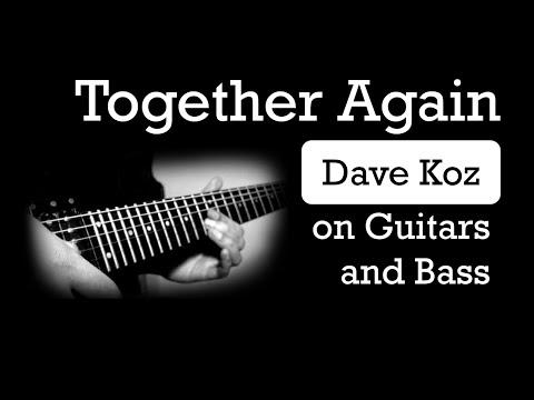 Dave Koz - Together Again (Guitars & Bass) (MrDyzzoink)