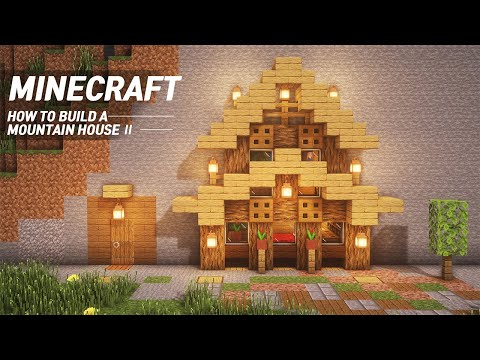 Minecraft : MOUNTAIN HOUSE II TUTORIAL|How to Build in Minecraft (#69)