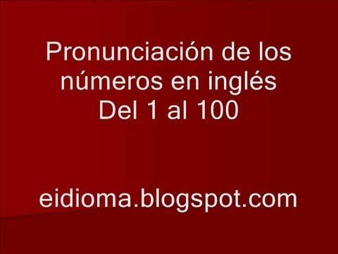 Números del 1 al 100 en Inglés con su Pronunciación - YouTube