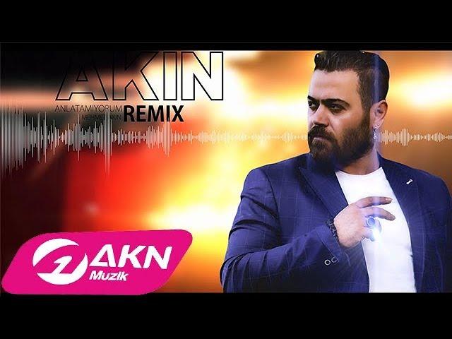 Akin Anlatamiyorum Remix Youtube
