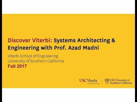 Discover Viterbi: Systems Architecting & Engineering with Prof. Azad Madni