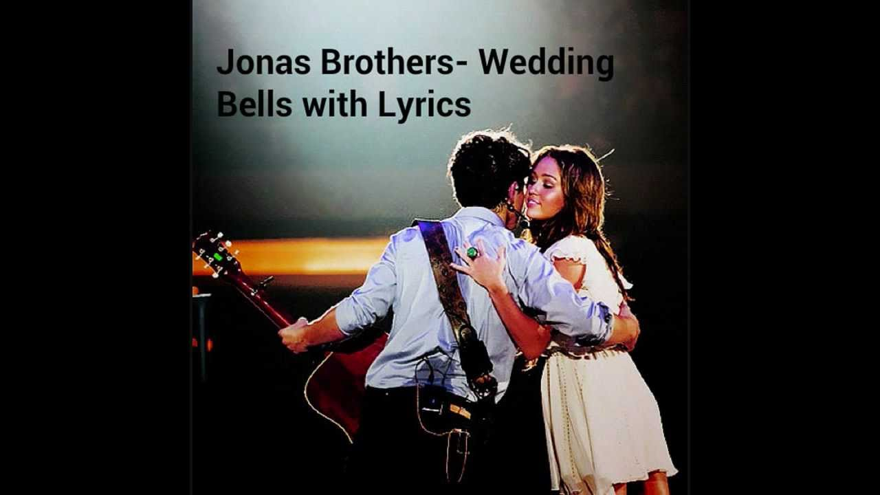 Jonas Brothers Wedding Bells New Song W Lyrics