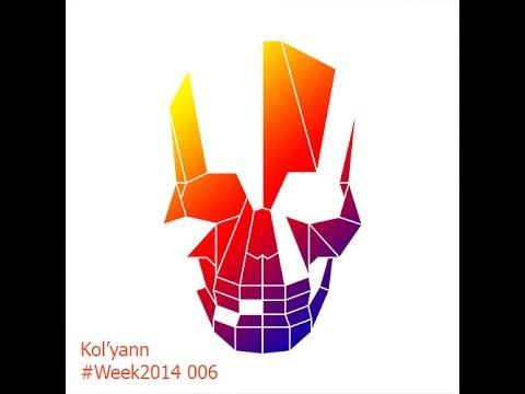 Смотреть клип Kol'yann - #Week2014 006 онлайн бесплатно в качестве