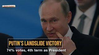 Putin's landslide victory: 74% votes, 4th term as President