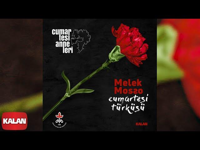 Melek Mosso  - Cumartesi Türküsü [ Single © 2020 Kalan Müzik ]