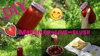 Diy Mansikka-lime-slush