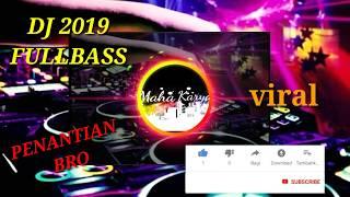 """DJ SADIS 😎BASS NYA BIKIN OLENG """"PENANTIAN"""""""