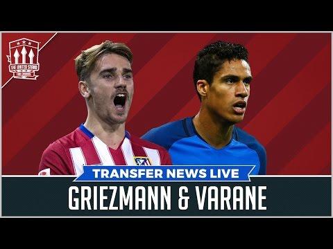 Griezmann Pogba Varane | Manchester United Transfer News