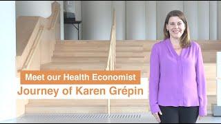 Meet our Health Economist – Journey of Karen Grépin  我們的衞生經濟學家 – Karen Grépin