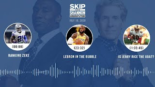 Ranking Zeke, LeBron in the bubble, Is Jerry Rice the GOAT? (7.10.20) | UNDISPUTED Audio Podcast